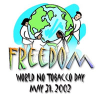World No Tobacco Day, Friday, May 31, 2002 -   WhyQuit.com is a powerful tool for educating desire.