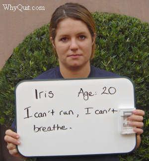 Iris, a 20 year-old Marlboro Light smoker holds a sign reading I can't run.  I can't breathe.