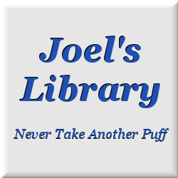 Joel's Library - Never Take Another Puff