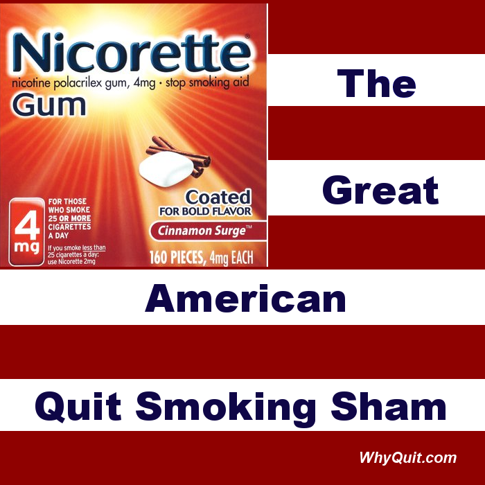 replacement nicotine,the great American sham'