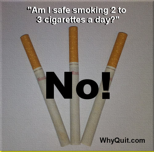 Picture of three cigarettes with the caption, 'Am I safe smoking two to three cigarettes per day?
