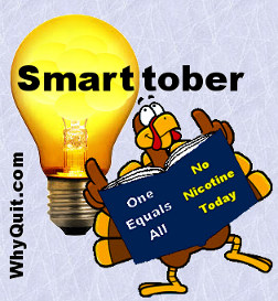 Why not shift the focus of the UK NHS SSS's October Quittober quit smoking campaignfrom providing free nicotine for all addicted to it, to Smarttober and transforming England's most productive stop smoking method, cold turkey, into smart turkey?
