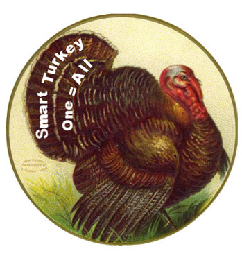 Turkeyville - turkey declaring that one equals all